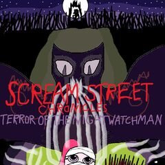 Scream Street Chronicles Terror Of The Nightwatchman