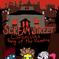 Scream Street Chronicles Fang of the Vampire