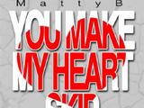 You Make My Heart Skip