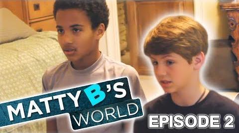 "MattyB's World - Episode 2 ""Saturdays"""