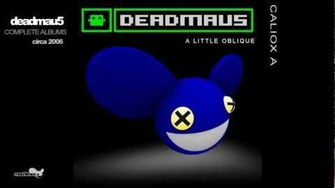 Deadmau5 - A Little Oblique (Complete Album) HD - 1080p EQ