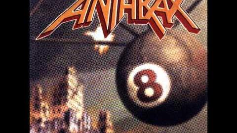Anthrax - Vol. 8 The Threat Is Real! FULL ALBUM
