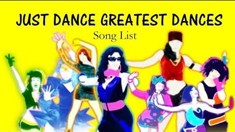 Just Dance Greatest Dances The Song list