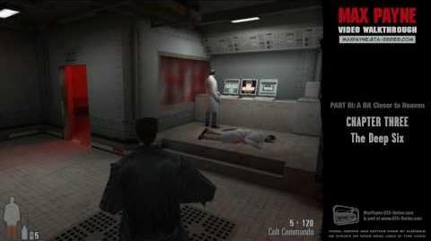 Max Payne - A Bit Closer to Heaven - The Deep Six (HD)