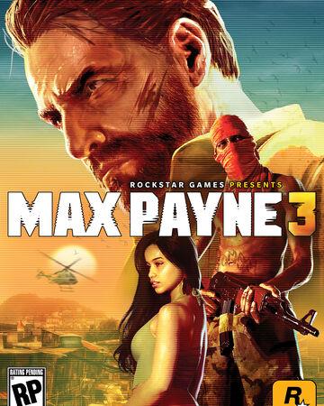 Max Payne 3 Max Payne Wiki Fandom
