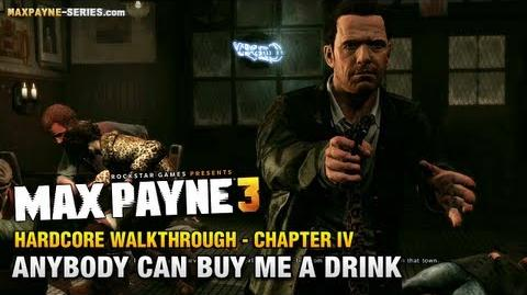 Max Payne 3 Hardcore Walkthrough - Chapter 4 - Anybody Can Buy Me a Drink