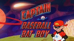 The Adventures of Captain BaseBallBat-Boy Title