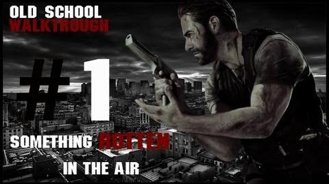 Max Payne 3 Something Rotten In The Air Old School Walktrough Part. 1