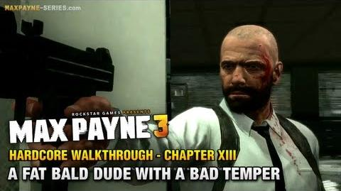 Max Payne 3 Hardcore Walkthrough - Chapter 13 - A Fat Bald Dude with a Bad Temper