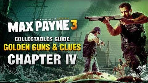Max Payne 3 - Collectables Guide - Chapter 4 Golden Guns & Clues