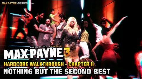 Max Payne 3 - Hardcore Walkthrough - Chapter 2 - Nothing but the Second Best