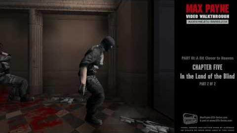 Max Payne - A Bit Closer to Heaven - In the Land of the Blind 2 2 (HD)