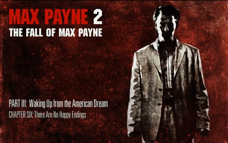 There Are No Happy Endings Max Payne Wiki Fandom