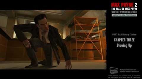 Max Payne 2 - A Binary Choice - Blowing Up (HD)