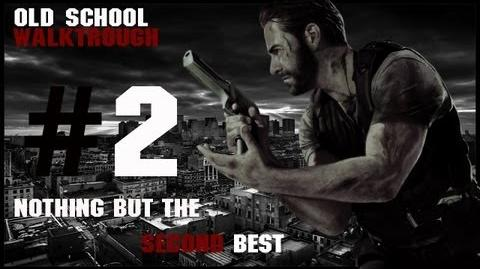 Max Payne 3 Nothing But The Second Best Old School Walktrough Part. 2