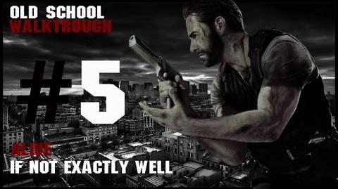 Max Payne 3 Alive If Not Exactly Well Old School Walktrough Part. 5