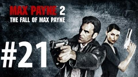 Max Payne 2 - Playthrough Part 21 - Dearest of All My Friends No commentary HD PC