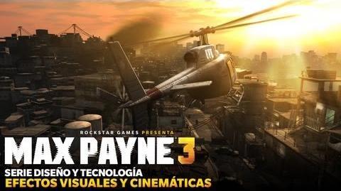 Max Payne 3 - Serie Diseño y Tecnología Efectos Visuales y Cinemáticas