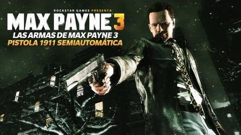 Max Payne 3 - Pistola 1911 Semiautomática