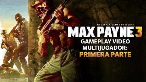 Max Payne 3 - Gameplay Vídeo Multijugador Primera Parte