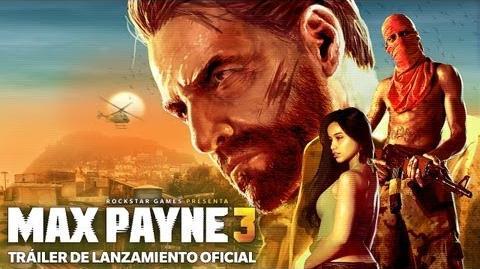 Max Payne 3 - Tráiler de Lanzamiento Oficial