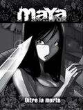 Maya-Fox-Oltre-la-morte-Rainbow-Iginio-Straffi