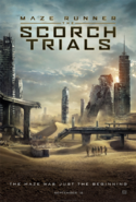 Maze Runner The Scorch Trials first poster