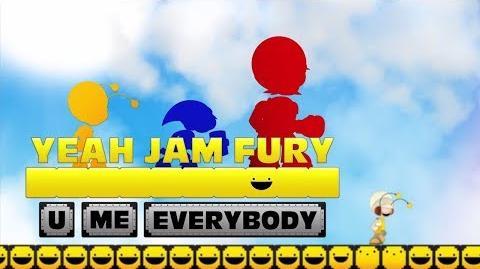 Yeah Jam Fury U, Me, Everybody! LAUNCH TRAILER!