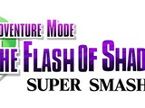 Adventure Mode: The Flash Of Shadows