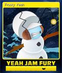 Card - Frosty Yeah