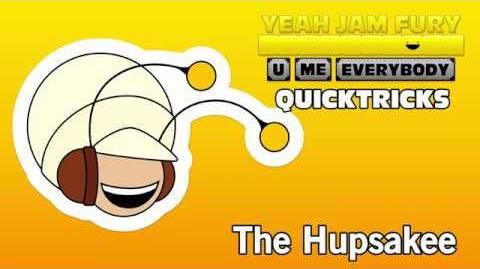 Yeah Jam Fury QUICKTRICKS 4 - The Hupsakee