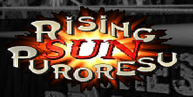 Rising Sun Puroresu | MDickie Wiki | FANDOM powered by Wikia