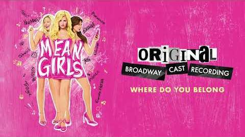 """Where Do You Belong?"" - Mean Girls on Broadway"