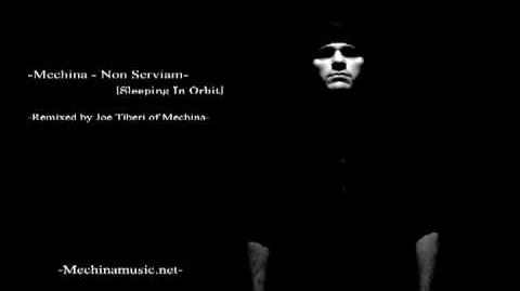 Mechina - Non Serviam -Sleeping In Orbit- Remix