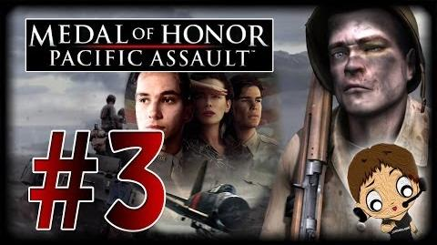 IT'S LIKE A MOVIE! - Part 3 Medal of Honor Pacific Assault