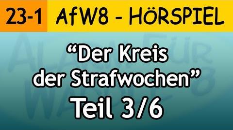 AfW8 23-1 Der Kreis der Strafwochen (3 6) Alarm für Waddle 8
