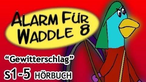 Alarm für Waddle 8 Gewitterschlag (Hörbuch)