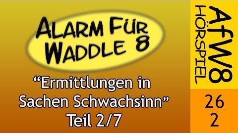 AfW8 26-2 Ermittlungen in Sachen Schwachsinn (2 7)