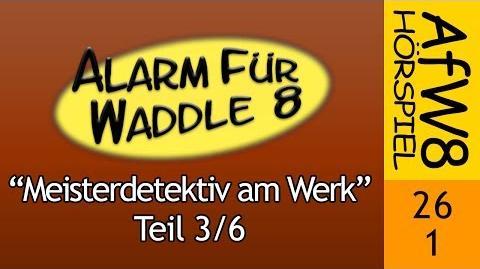 AfW8 26-1 Meisterdetektiv am Werk (3 6)