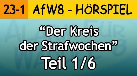 AfW8 23-1 Der Kreis der Strafwochen (1 6) Alarm für Waddle 8