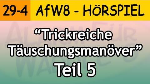 Trickreiche Täuschungsmanöver (Teil 5) 29-4 Alarm für Waddle 8