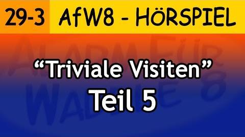 Triviale Visiten (Teil 5) 29-3 Alarm für Waddle 8