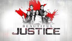 Beautiful Justice title card