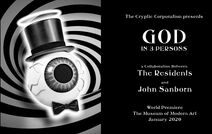 The Residents - God in 3 Persons - MoMA, January 2020