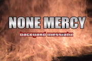 None Mercy Backyard Messiahz title