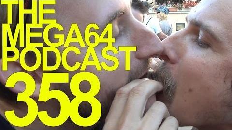 MEGA64 PODCAST- EPISODE 358 (FAIRCAST 2015!!)