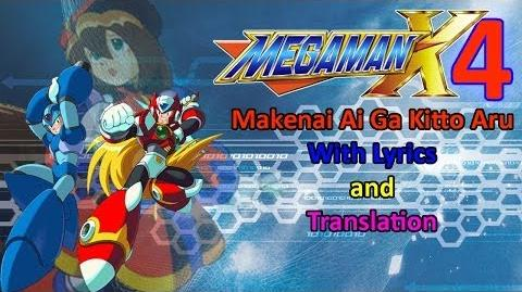 Rockman X4 OP - Makenai Ai ga Kitto Aru with Lyrics and translation HQ