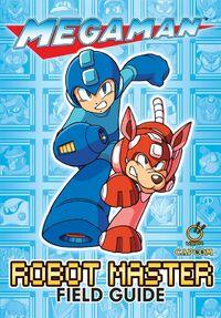 Mega Man Robot Master Field Guide
