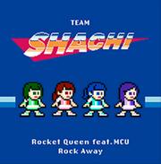 Rocket Queen featuring MCU