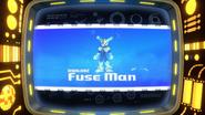 Fuse Man Intro